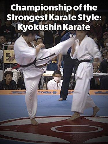 Championship of the Strongest Karate Style: Kyokushin Karate -