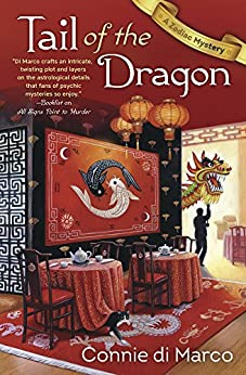 Tail of the Dragon (A Zodiac Mystery) by [di Marco, Connie]
