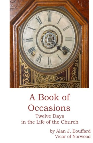 Download A Book of Occasions: Twelve Days in the life of the Church ebook
