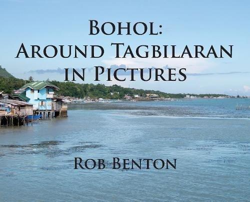 Bohol: Around Tagbilaran in Pictures