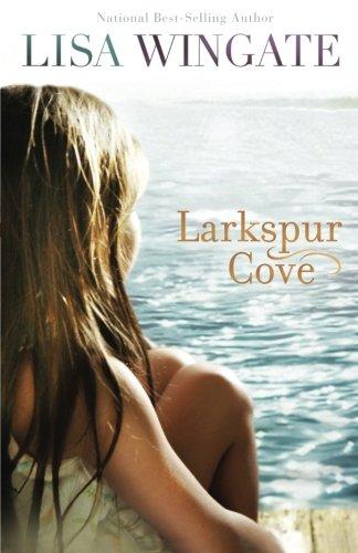 Larkspur Cove (Moses Lake, Book 1)