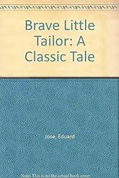 Brave Little Tailor: A Classic Tale