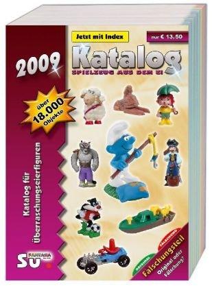 Katalog Spielzeug aus dem Ei 2009 Kompaktausgabe