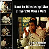 Back in Mississippi Live at the 930 Blues Cafe