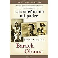 Los sueños  de mi padre: Una historia de raza y herencia...