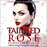 Tainted Rose: The Starlight Gods Series, Book 2