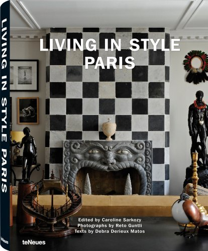 Living in Style Paris by Caroline Sarkozy/Reto Guntli (2010) Hardcover