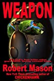 Front cover for the book Weapon by Robert Mason