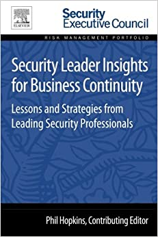 security-leader-insights-for-business-continuity-lessons-and-strategies-from-leading-security-professionals