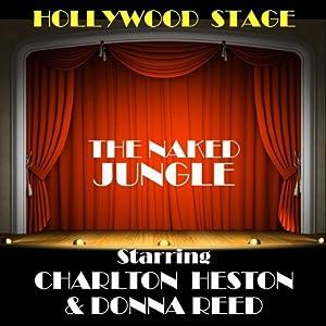 Naked Jungle (Dramatisation) Radio/TV Program