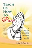 Teach Us How to Pray, Mike E. Sr. Cater, 1465364528