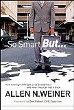 So Smart But..., Allen N. Weiner, 0787985740