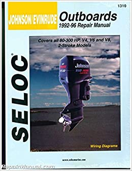 sl1310 seloc 1992-1996 johnson evinrude 4, 6, 8, cylinder 2 - stroke  outboard boat engine repair manual: manufacturer: amazon com: books