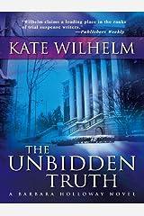 The Unbidden Truth (A Barbara Holloway Novel Book 2) Kindle Edition
