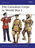 The Canadian Corps in World War I (Men-at-Arms)