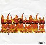 Caliente Dulce Amor (CD) ~ Sombra Cover Art