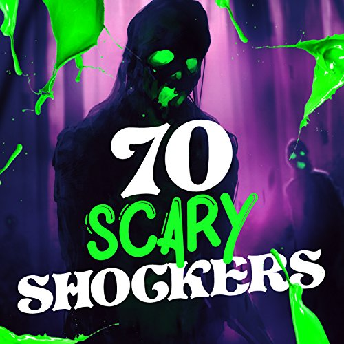 70 Scary Shockers