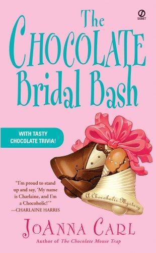 The Chocolate Bridal Bash (Chocoholic Mystery Book 6)