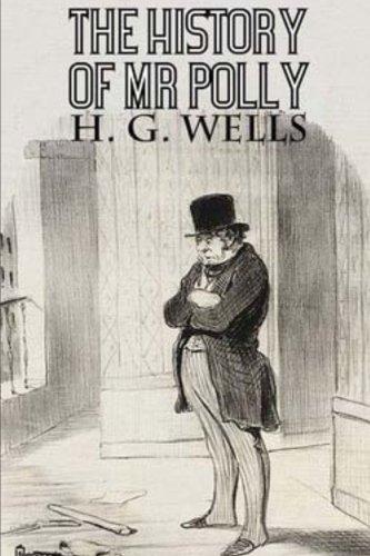 Read Online The History of Mr Polly pdf epub