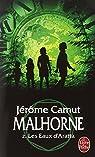 Malhorne, tome 2 : Les Eaux d'Aratta par Camut