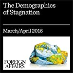 The Demographics of Stagnation | Ruchir Sharma