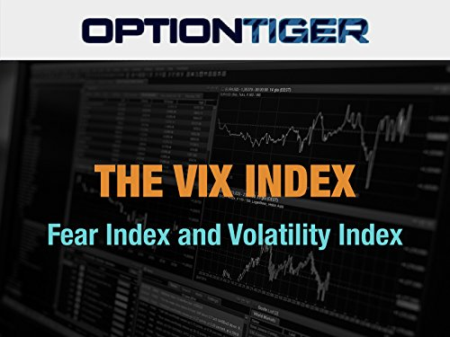 The VIX Index Fear and Volatility Index (Most Watched Television Show In The World)