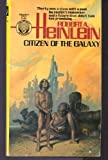 Citizen of the Galaxy, Robert A. Heinlein, 0345289110