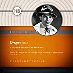 Dragnet, Vol. 2: The Classic Radio Collection |  Hollywood 360