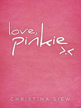 Love, Pinkie (English Edition) de [Siew, Christina]