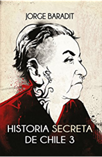 Amazon.com: La Dictadura: Historia secreta de Chile (Spanish ...