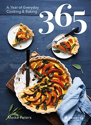 365: A Year of Everyday Cooking ...