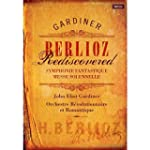 JOHN ELIOT GARDINER - BERLIOZ REDISCO...