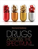 Drugs Across the Spectrum, Goldberg, Raymond, 1133594166