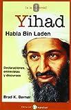 img - for Yihad, habla Bin Laden book / textbook / text book