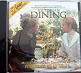 Victorian Dining - Anne of Green Gables Music CD