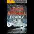 Deadly Alibi: A gripping crime thriller (A DI Geraldine Steel Thriller)