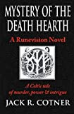 Mystery of the Death Hearth, Jack Cotner, 0615671675