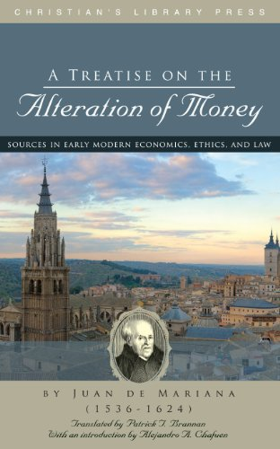 Amazon a treatise on the alteration of money ebook juan de a treatise on the alteration of money by mariana juan de fandeluxe Images