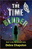 The Time Bender: An Alien Teen Fantasy Adventure