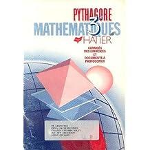 Pythagore mathématiques 3e Corriges des exercices et documents à photocopier (livre du professeur)