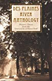 Des Plaines River Anthology, Richard Lindberg, 0989053512
