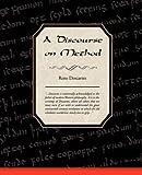 A Discourse on Method, Karl Rene Descartes, 1438508743