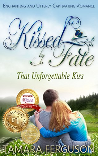 That Unforgettable Kiss (Kissed By Fate Book 1) cover