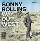 Rollins, Sonny Way Out West Other Swing