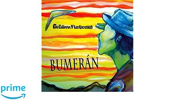 Cantillana Y Los Increibles - Bumerán - Amazon.com Music