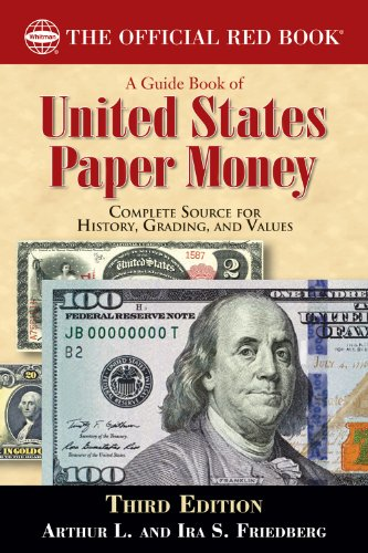 A Guide Book of United States Paper Money (Official Red Book)
