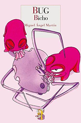 Descargar Libro Bug: Bicho Miguel Ángel Martín
