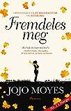 """""""Fremdeles meg (Lou Clark) (Norwegian Edition)"""" av Jojo Moyes"""