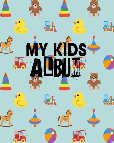 My Kids Album: Blank Sticker Book For Kids. My Lovely Stickers Journal 8x10 100 pages (Volume 7)