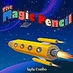 The Magic Pencil | Layla Coelho